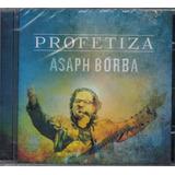 Cd Asaph Borba   Profetiza [original]